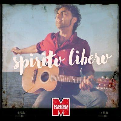 Spirito Libero – Marco Ligabue