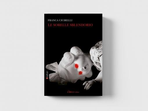 Le sorelle Sblendorio, Il Grillo Editore
