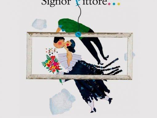 Signor Pittore – F. Cicirelli, S. Liverini